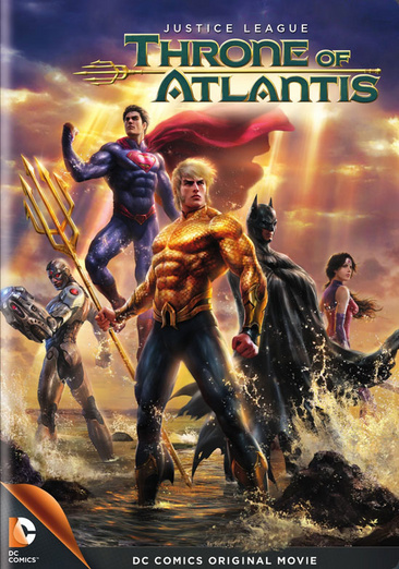 Justice League: Throne of Atlantis 883929366101