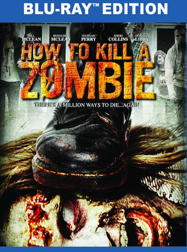 How to Kill a Zombie (BD) 191091187029