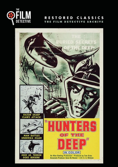 Hunters of the Deep (The Film Detective Restored Version)