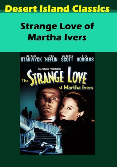 Strange Love of Martha Ivers 637801681802