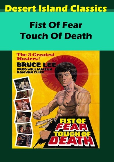 Fist of Fear Touch of Death 638936172388