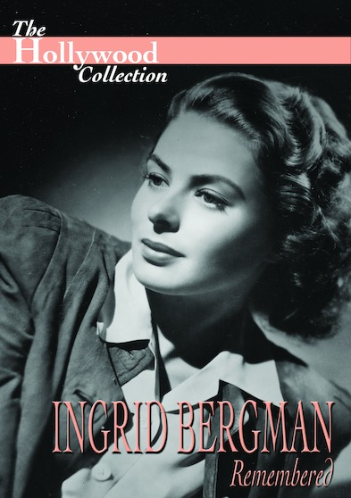 Hollywood Collection - Ingrid Bergman: Remembered 646032034790