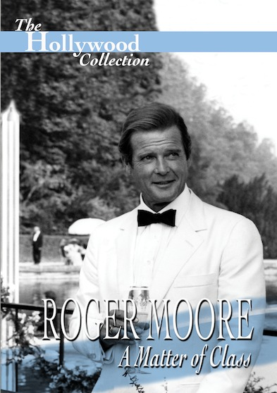 Hollywood Collection - Roger Moore: A Matter of Class 646032035995