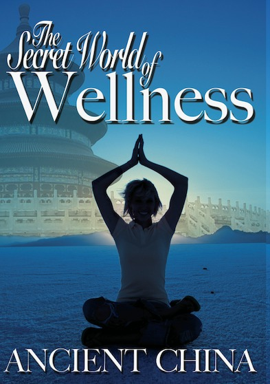 Secret World of Wellness: Ancient China 646032037197