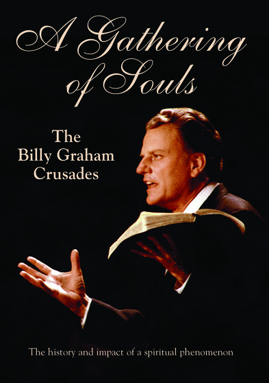 Gathering Of Souls: The Billy Graham Crusades 727985015828