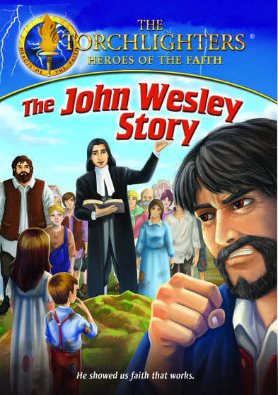 Torchlighters: The John Wesley Story 727985015965