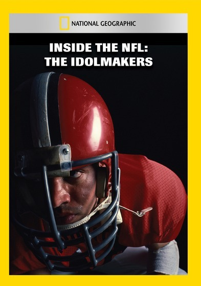 Inside the NFL: The Idolmakers 727994952060