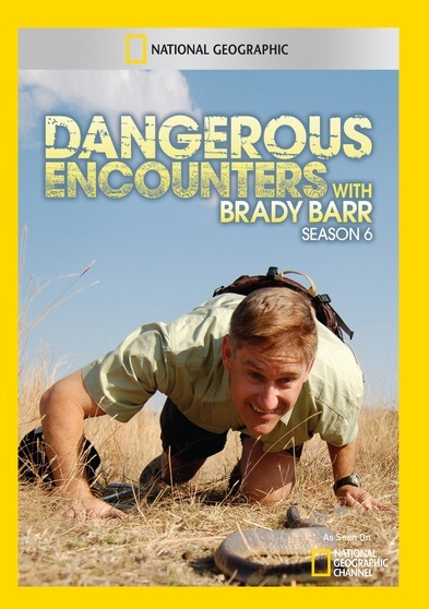 Dangerous Encounters with Brady Barr Season 6 - (2 Discs) 727994953876