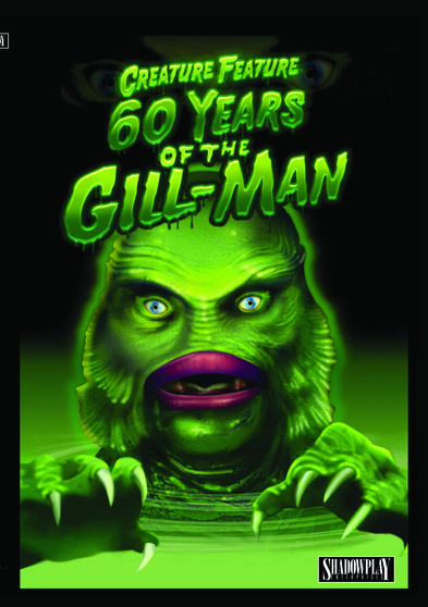 Creature Feature: 60 Years of the Gill-Man  737088096419