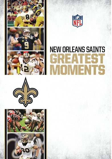 New Orleans Saints Greatest Moments