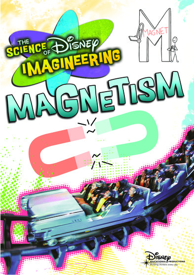 The Science of Disney Imagineering: Magnetism  786936798692
