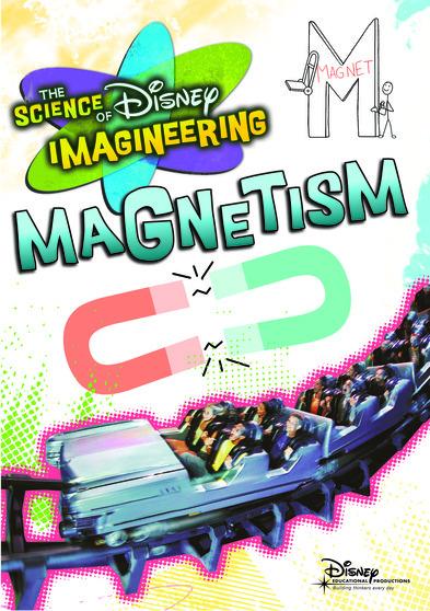 The Science of Disney Imagineering: Magnetism  786936798692