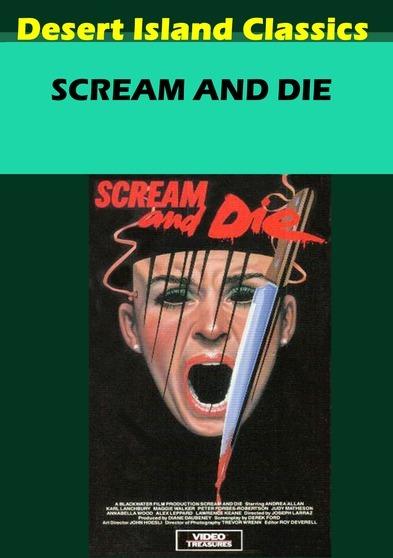 Scream and Die 799975712765