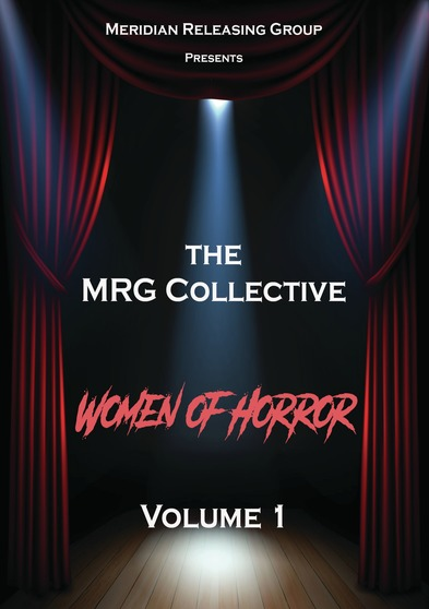 The Mrg Collective Women Of Horror Volume 1