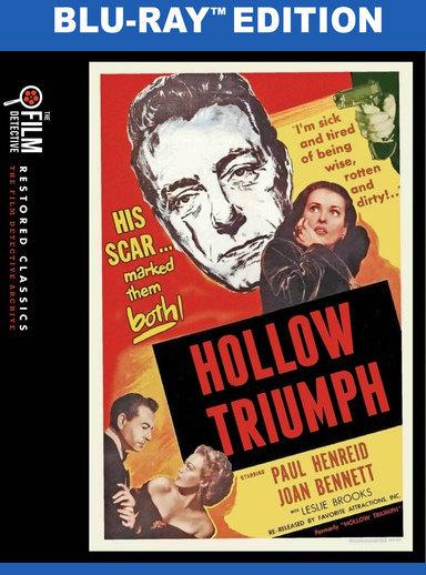 Hollow Triumph (The Film Detective Restored Version)  [Blu-ray]  818522011585