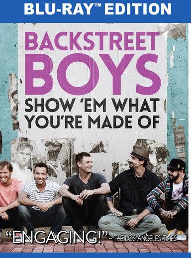 Backstreet Boys: Show 'Em What You're Made Of (BD) 818522012162