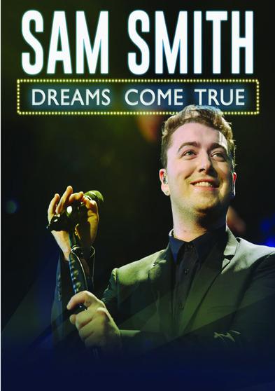 Sam Smith: Dreams Come True 818522012360