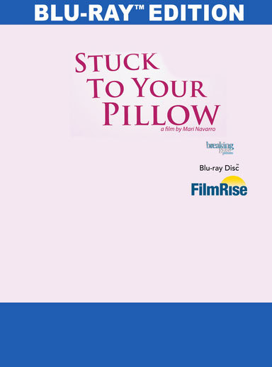 Stuck to your Pillow [Blu-ray] 818522012766