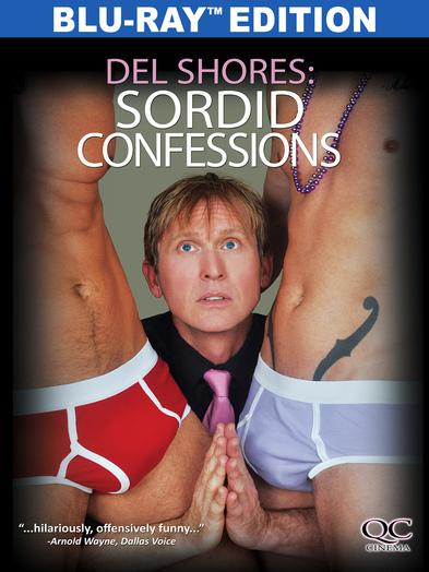 Del Shores: Sordid Confessions(BD) 818522013237