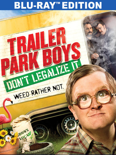 Trailer Park Boys: Don't Legalize it(BD) 818522013510