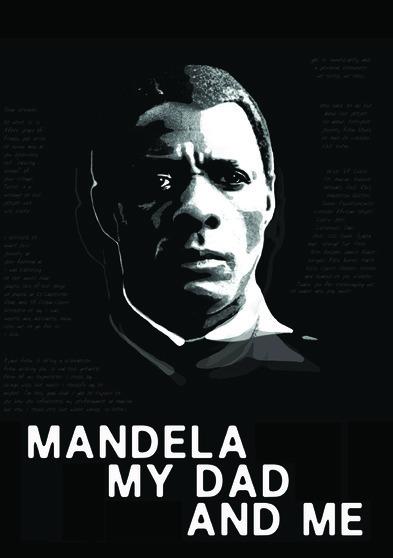 Mandela, My Dad and Me 818522013961