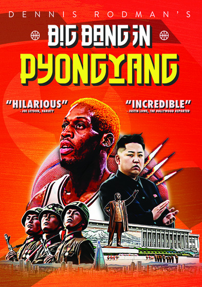 Dennis Rodman's Big Bang in Pyongyang 818522014104