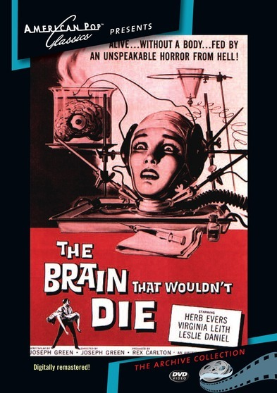 The Brain that Wouldn't Die 874757011998