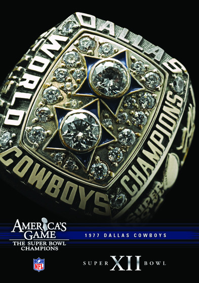 NFL Americas Game: 1977 COWBOYS (Super Bowl XII)