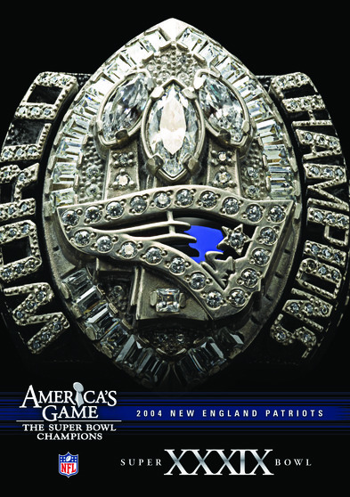 NFL Americas Game: 2004 PATRIOTS (Super Bowl XXXIX)