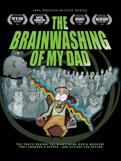 The Brainwashing of My Dad 885444610370