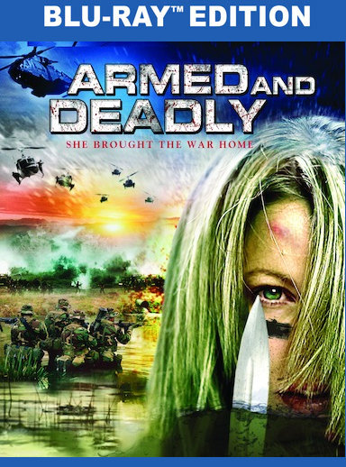 Armed and Deadly (AKA Deadly Closure) (BD) 885444868450