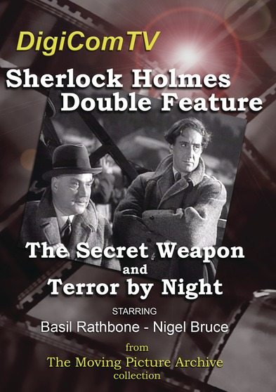 Sherlock Holmes Double Feature - The Secret Weapon (1943) & Terror By Night (1946)