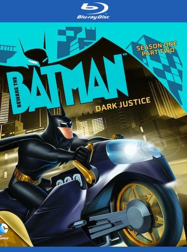 Beware the Batman: Dark Justice, Season 1 Part 2 [Blu-ray] 888574086602