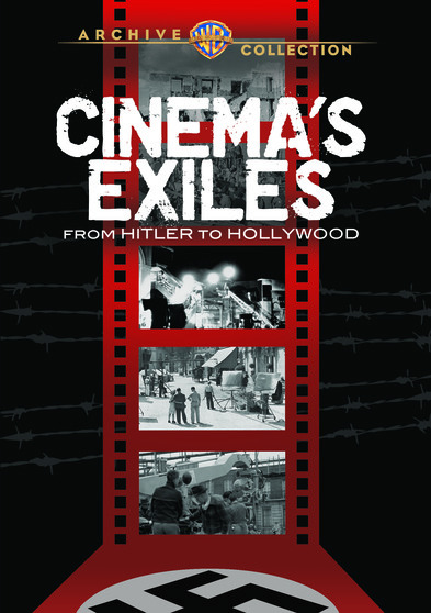 Cinema Exiles: From Hitler to Hollywood  888574396206