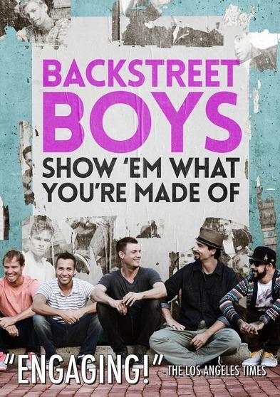 Backstreet Boys: Show 'Em What You're Made Of 889290156235