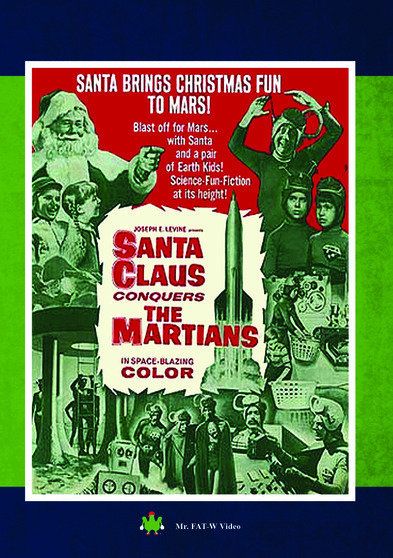 Santa Claus Conquers the Martians 889290180681