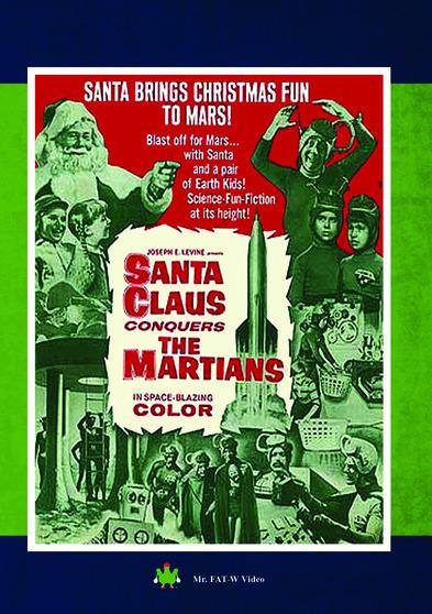 Santa Claus Conquers the Martians 889290180681