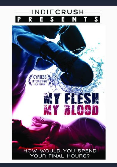 My Flesh My Blood 889290183811