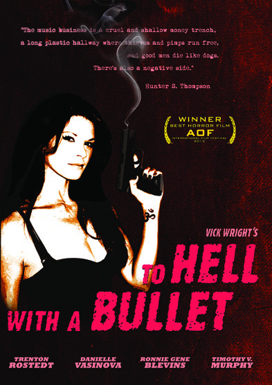 To Hell with a Bullet 889290200860