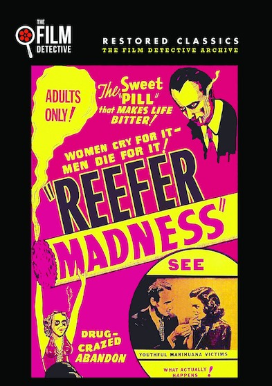 Reefer Madness (The Film Detective Restored Version) 889290225139