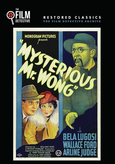 Mysterious Mr. Wong (The Film Detective Restored Version)
