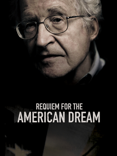 Requiem for the American Dream 889290611338