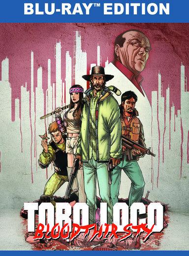 Toro Loco - Bloodthirsty 889290632685