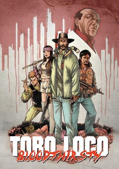 Toro Loco - Bloodthirsty 889290632821