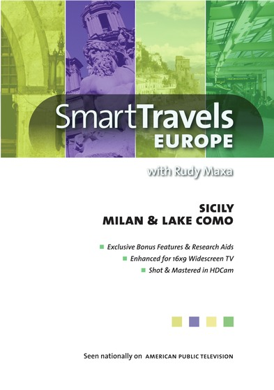 Smart Travels Europe with Rudy Maxa:  Sicily / Milan & Lake Como