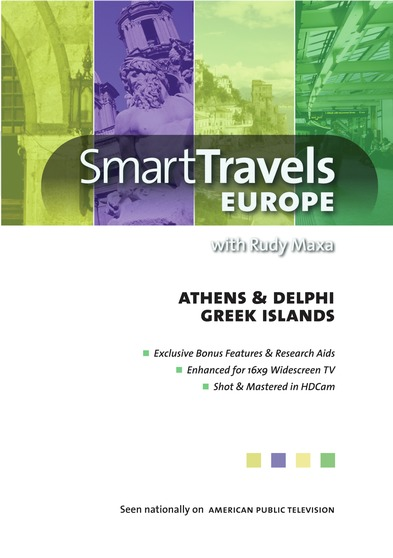 Smart Travels Europe with Rudy Maxa:  Athens & Delphi / Greek Islands