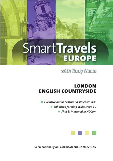 Smart Travels Europe with Rudy Maxa:  London / English Countryside