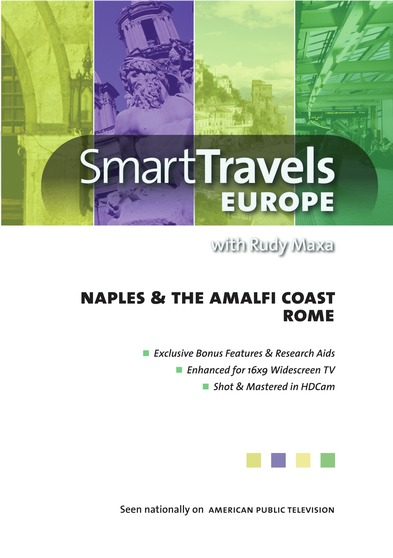 Smart Travels Europe with Rudy Maxa: Rome / Naples & Amalfi Coast