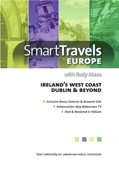 Smart Travels Europe with Rudy Maxa: Irelands West Coast  / Dublin & Beyond