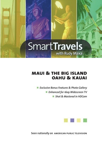 Smart Travels Pacific Rim With Rudy Maxa: Maui & Hawaii'S Big Island / Oahu & Kauai